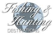 Fishing and Hunting Destinations